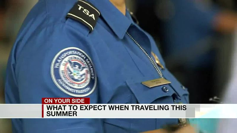 What to expect when traveling this summer