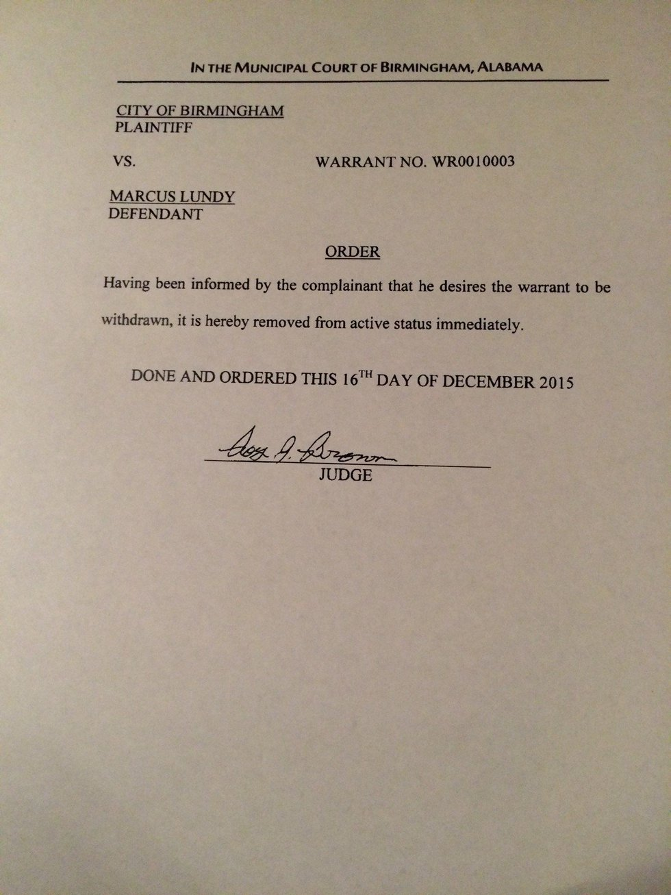 A judge signed this order recalling the arrest warrant for Birmingham City Councilor Marcus...