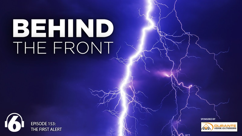 Behind the Front: The First Alert